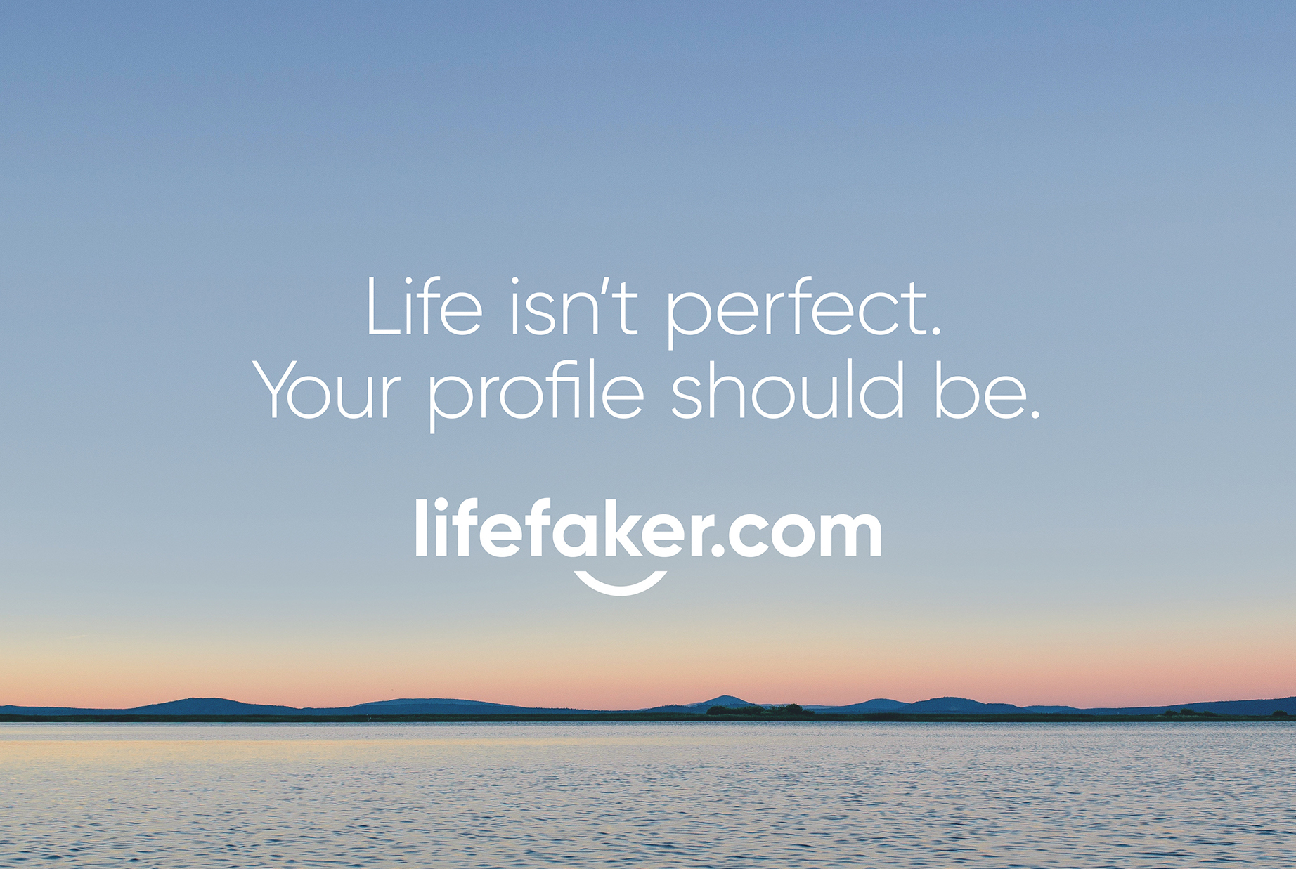 Lifefaker