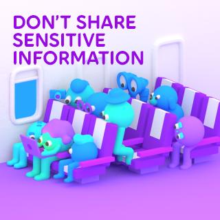 Dont_Share_Sensitive_Info_320_02