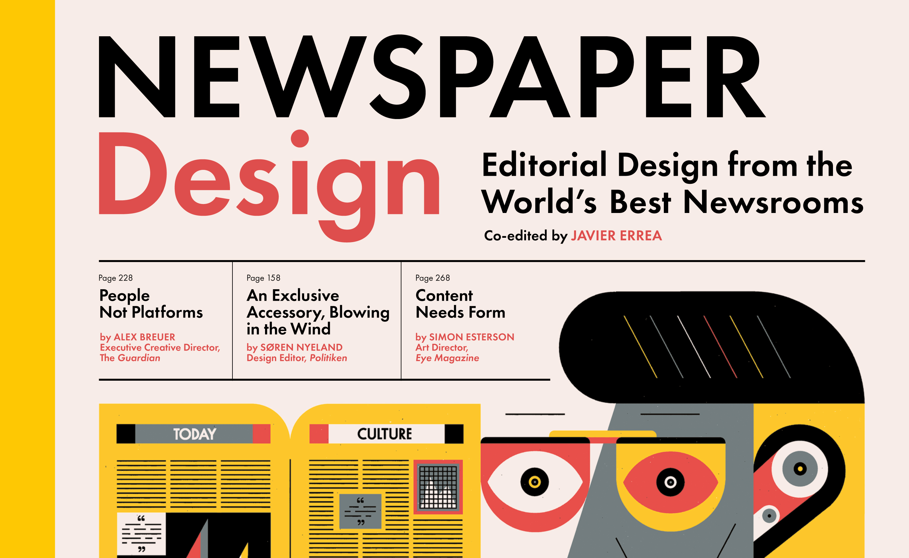 """""""A newspaper is not a magazine – it is not an exercise in graphic design"""""""