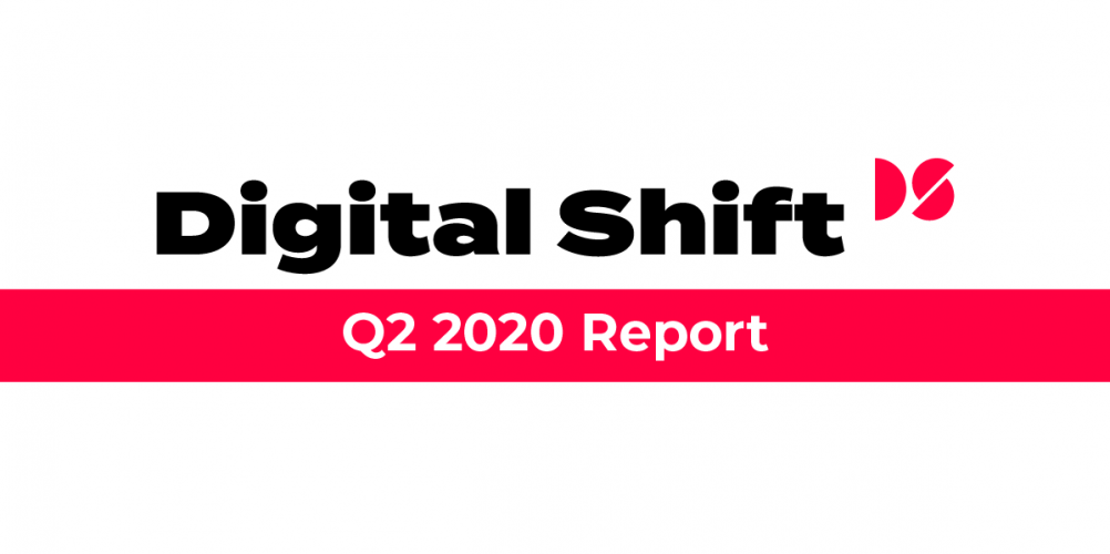 Digital Shift Q2 2020 - Report